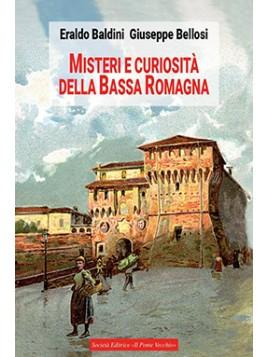 Misteri e curiosità della Bassa Romagna