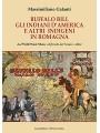BUFFALO BILL gli INDIANI d'AMERICA e altri  INDIGENI in ROMAGNA dal Wild West Show al fronte del Senio e oltre