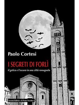 I segreti di Forlì