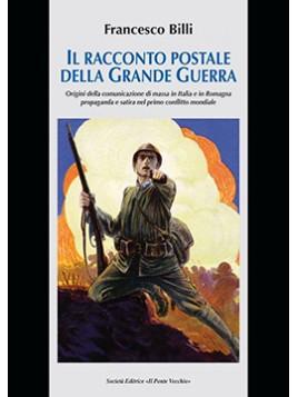 Il racconto postale della Grande Guerra.