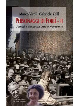 Personaggi di Forlì  II. Uomini e donne tra Otto e Novecento