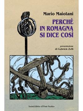 Perché in Romagna si ce così