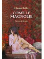 Come le magnolie