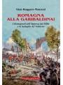 Romagna alla garibaldina! I Romagnoli nell'impresa dei Mille e la battaglia del Volturno