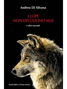 I lupi non deludono mai