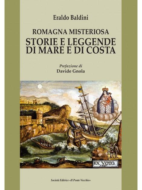 Romagna misteriosa. Storie e leggende di mare e di costa