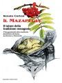 IL MAZAPÉGUL. Il tutore della tradizione romagnola