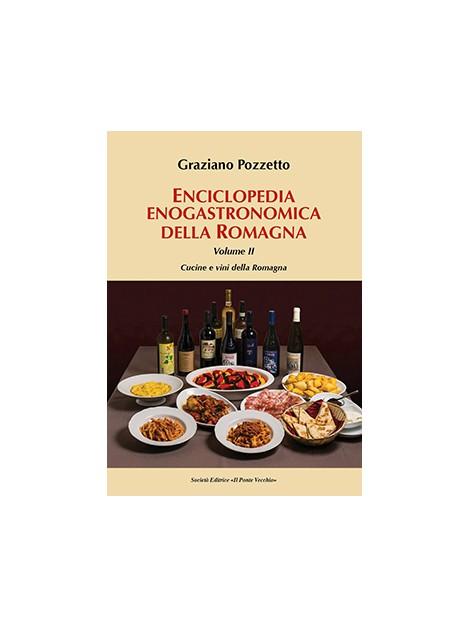 Enciclopedia enogastronomica della Romagna. Volume II