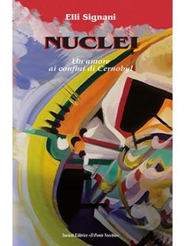 Nuclei. Un amore ai confini di Cernobyl