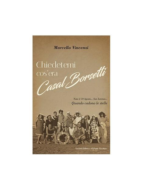 Chiedetemi cos'era Casal Borsetti