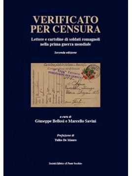 Verificato per censura. Lettere e cartoline di soldati romagnoli nella prima guerra mondiale