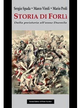 Storia di Forlì. Dalla preistoria all'anno Duemila