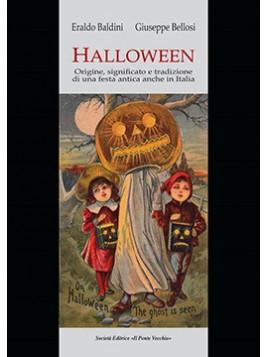 HALLOWEEN.  Origine, significato e tradizione di una festa antica anche in Italia