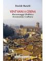 Vent'anni a Cesena. Personaggi Politica Economia Cultura