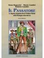 Il Passatore. e imprese brigantesche di Stefano Pelloni nella Romagna ottocentesca