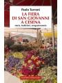 La Fiera di San Giovanni a Cesena. Storia  tradizioni  enogastronomia