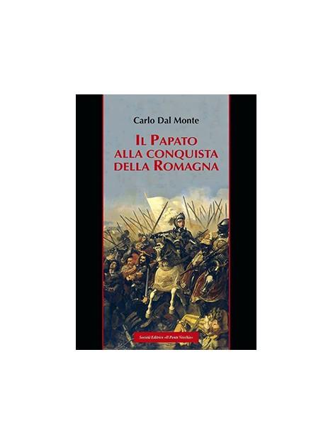 Il Papato alla conquista della Romagna